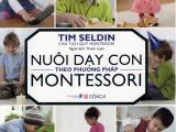 Sách Nuôi Dạy Con Theo Phương Pháp Montessori (Tim Seldin)