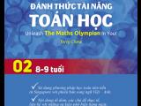 Sách giúp bé học giỏi toán - Đánh thức tài năng toán học Quyển 2 (8-9 tuổi)